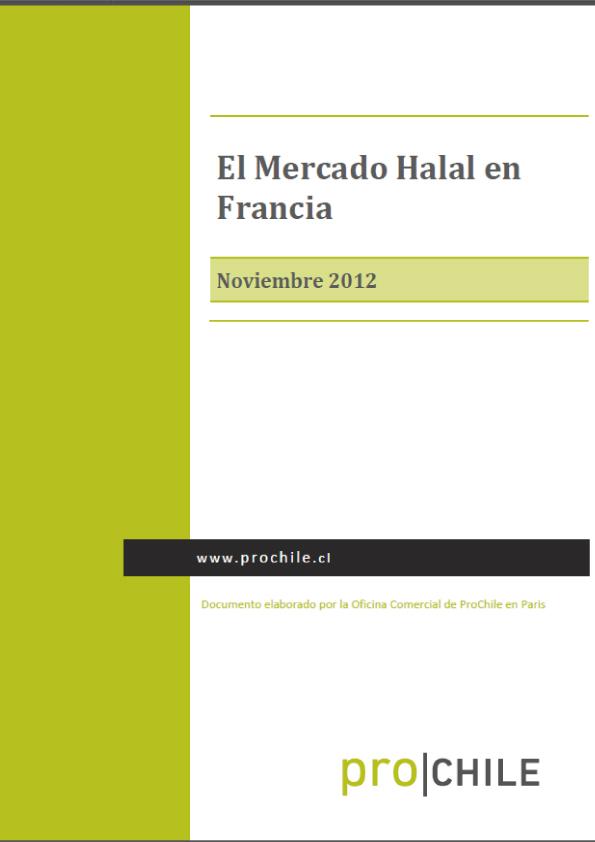 Prochile : El Mercado Halal en Francia Noviembre 2012  Consultor : Mr Hidalgo.M Chilehalal