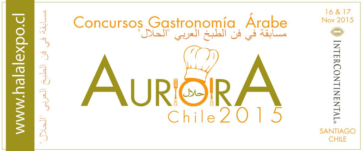 Chilehalal organiza el primer concurso de Gastronomía Árabe en Chile el 16 & 17 de Noviembre 2015