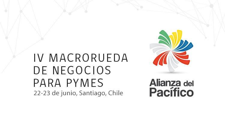 PYMES: ¡participen a la Macrorrueda de la Alianza del Pacífico!
